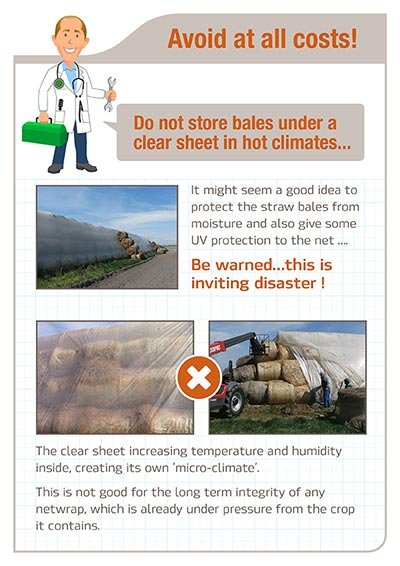 Avoid at all costs Do not store_bales_under clear sheet in hot water